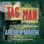Tag Man by  Archer Mayor audiobook