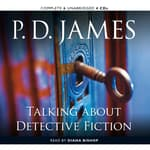 Talking about Detective Fiction by  P. D. James audiobook