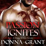 Passion Ignites by  Donna Grant audiobook