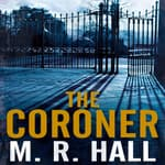 The Coroner by  M. R. Hall audiobook