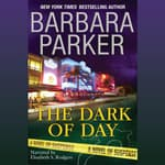 The Dark of Day by  Barbara Parker audiobook