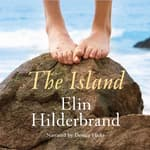 The Island by  Elin Hilderbrand audiobook