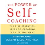 The Power of Self-Coaching by  Joseph J. Luciani PhD audiobook