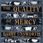 The Quality of Mercy by  Barry Unsworth audiobook