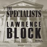 The Specialists by  Lawrence Block audiobook