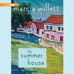 The Summer House by  Marcia Willett audiobook