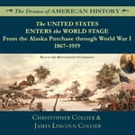 The United States Enters the World Stage by  James Lincoln Collier audiobook