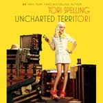 Uncharted TerriTori by  Tori Spelling audiobook