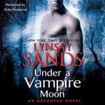 Under a Vampire Moon by  Lynsay Sands audiobook