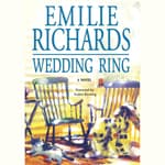 Wedding Ring by  Emilie Richards audiobook