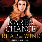 Reap the Wind by  Karen Chance audiobook