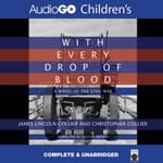 With Every Drop of Blood by  Christopher Collier audiobook