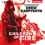 Children of Fire by  Drew Karpyshyn audiobook
