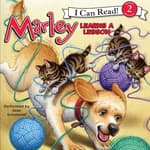 Marley: Marley Learns a Lesson by  Richard Cowdrey audiobook