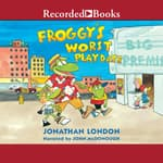 Froggy's Worst Playdate by  Jonathan London audiobook