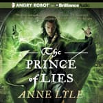 The Prince of Lies by  Anne Lyle audiobook