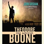 Theodore Boone: The Activist by  John Grisham audiobook