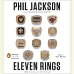 Eleven Rings by  Phil Jackson audiobook