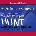The Great Shark Hunt by  Hunter S. Thompson audiobook