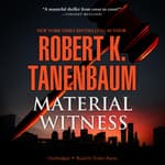 Material Witness by  Robert K. Tanenbaum audiobook