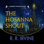 The Hosanna Shout by  Robert R. Irvine audiobook