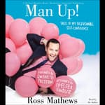Man Up! by  Ross Mathews audiobook