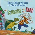 The Tortoise or the Hare by  Toni Morrison audiobook