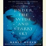 Under the Wide and Starry Sky by  Nancy Horan audiobook