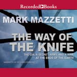 The Way of the Knife by  Mark Mazzetti audiobook