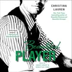 Beautiful Player by  Christina Lauren audiobook