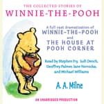 The Collected Stories of Winnie-the-Pooh by  A. A. Milne audiobook