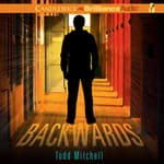 Backwards by  Todd Mitchell audiobook