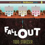 Fallout by  Todd Strasser audiobook