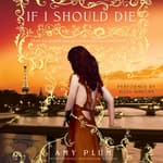If I Should Die by  Amy Plum audiobook