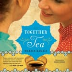 Together Tea by  Marjan Kamali audiobook
