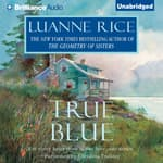 True Blue by  Luanne Rice audiobook