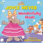 Wonderfully Made by  Joyce Meyer audiobook