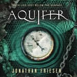 Aquifer by  Jonathan Friesen audiobook