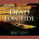 Dead Low Tide by  Bret Lott audiobook