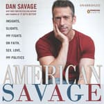 American Savage by  Dan Savage audiobook