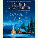 Starry Night by  Debbie Macomber audiobook