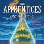 The Apprentices by  Maile Meloy audiobook