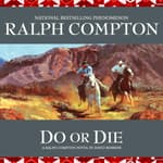Do or Die by  Ralph Compton audiobook