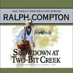 Showdown at Two Bit Creek by  Joseph A. West audiobook