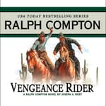 Vengeance Rider by  Joseph A. West audiobook