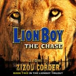 Lionboy: The Chase by  Zizou Corder audiobook