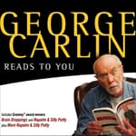 George Carlin Reads to You by  George Carlin audiobook