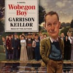 Wobegon Boy by  Garrison Keillor audiobook