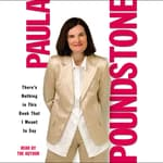 There's Nothing in This Book That I Meant to Say by  Paula Poundstone audiobook