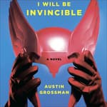 Soon I Will Be Invincible by  Austin Grossman audiobook